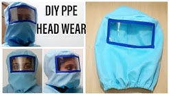 DIY PPE HEAD WEAR /FULL HEAD PROTECTION WEAR/EASY  - NO PATTERN REQUIRED