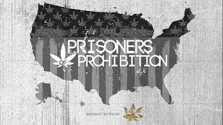 """""""Prisoners of Prohibition"""" Trailer: Meet the Men & Women Serving Life for Weed"""