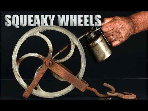 Image result for squeaky wheel gets more grease
