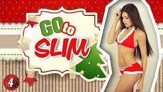 | GO to SLIM | Тренировка на ВСЕ тело ►4