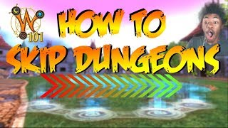 How to SKIP EVERY DUNGEON In Wizard101! (BIG GLITCH)