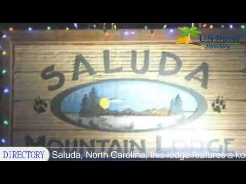Saluda Mountain Lodge - Saluda Hotels, North Carolina
