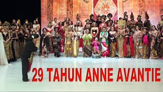Video KEREN! 29 Tahun Anne Avantie Berkarya Indonesia Fashion Week 2018 download MP3, 3GP, MP4, WEBM, AVI, FLV Agustus 2018