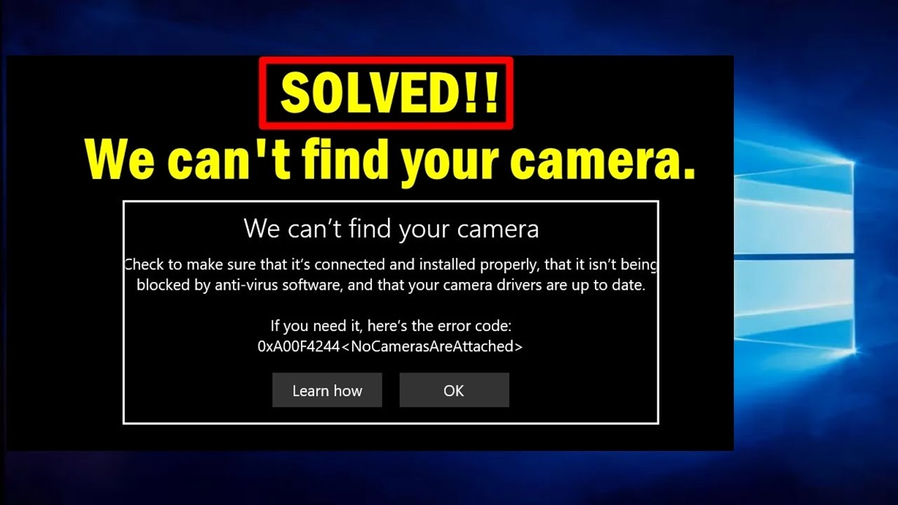 Solved We Can T Find Your Camera Windows 10 Error Code 0xa00f4244 0xc00d36d5 Youtube