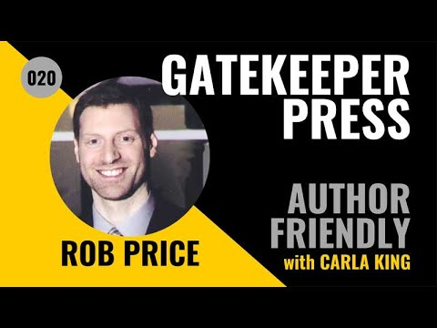 #20: Rob Price, Gatekeeper Press for full-service publishing