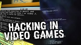 Hacking in Video Games