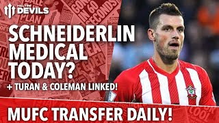 Schneiderlin Medical, Today? | Manchester United | Transfer Daily