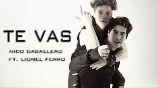 TE VAS - OZUNA - Nico Caballero Ft. Lionel Ferro