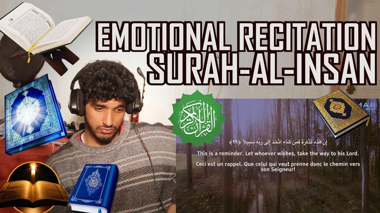 Surah Al Insan - Emotional - سورة الإنسان | Omar Hisham Al Arabi (Quran REACTION)