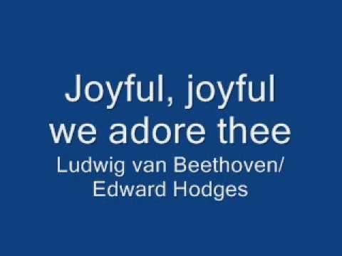 Joyful, joyful we adore thee.wmv