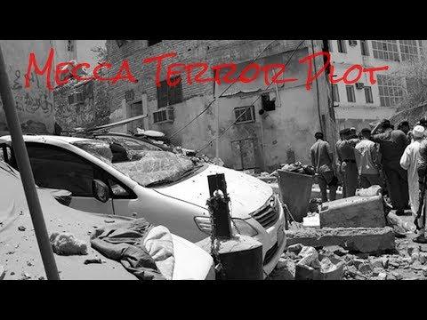 Mecca Terror Plot (Saudi Arabia)