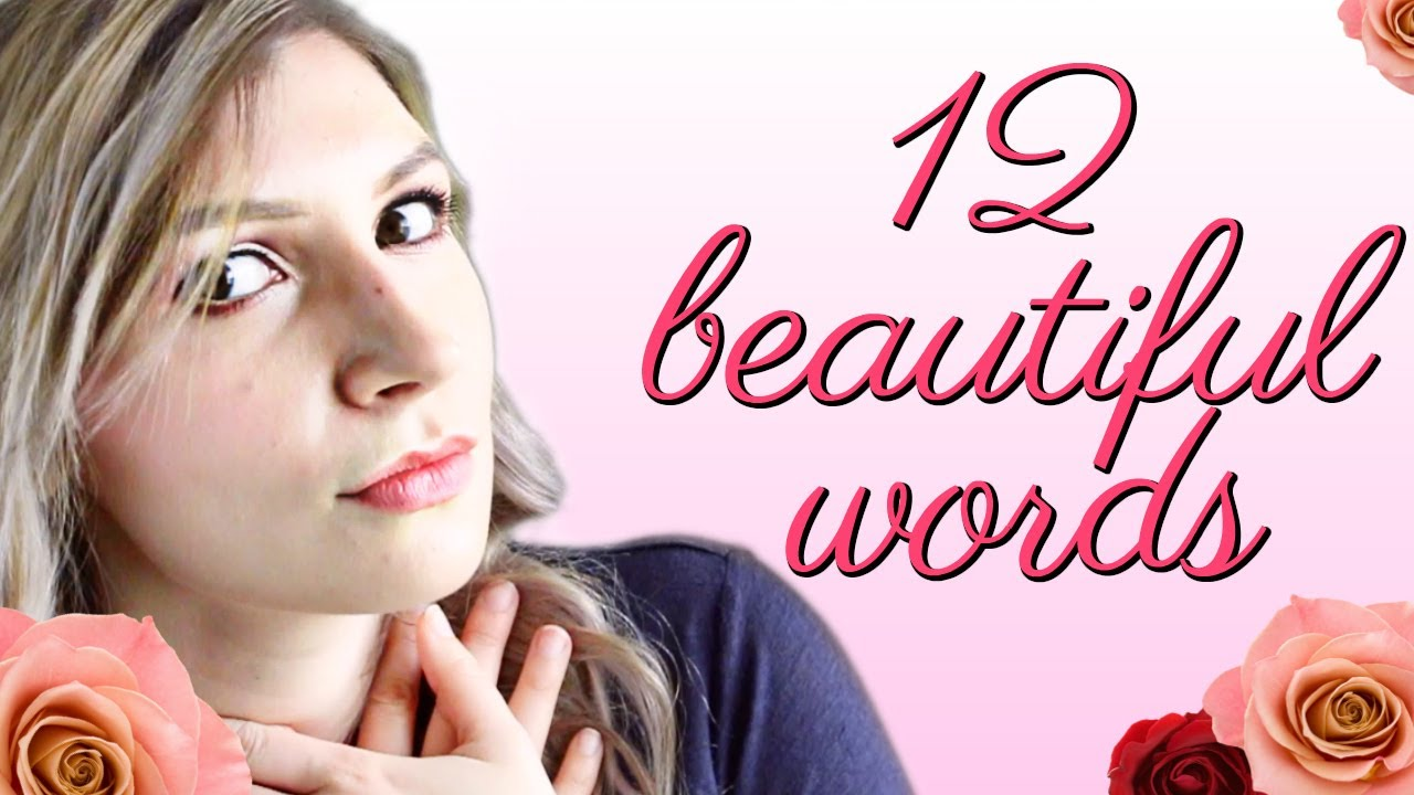 12 Beautiful Words To Build Your Vocabulary Youtube