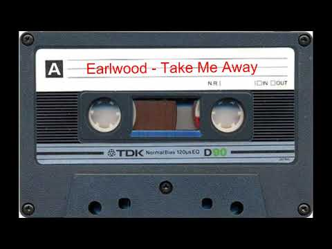 Earlwood - Take Me Away :)