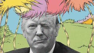 How Dr. Seuss Predicted Donald Trump