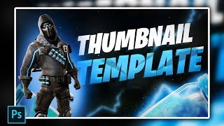 Fortnite Thumbnail Template [ + PHOTOSHOP FREE DOWNLOAD ]