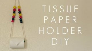 DIY TISSUE PAPER/TOWEL HOLDER