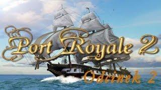 Port Royale 2  #2 - Pierwsze podboje...