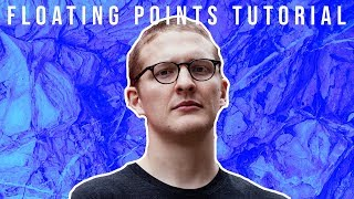 How To Make Textured Music Like Floating Points [+Samples]