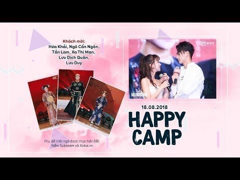 [Vietsub] HAPPY CAMP TẬP NGÀY 18.8.2018