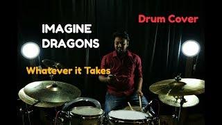 Imagine Dragons | Whatever It Takes | Drum Cover | By  Ashish Pisahrodi ( APD)