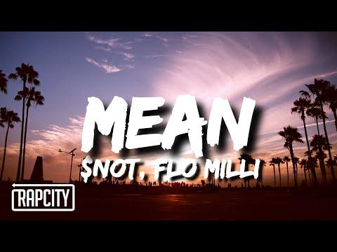 $NOT - Mean (Lyrics) ft. Flo Milli