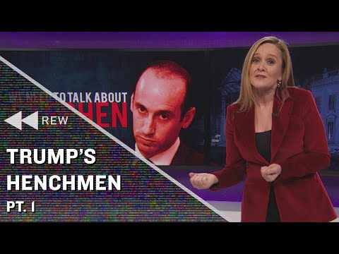 Full Frontal Rewind: Trump's Henchmen Pt. 1 | Full Frontal on TBS