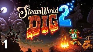 A POR RUSTY - SteamWorld Dig 2 - EP 1