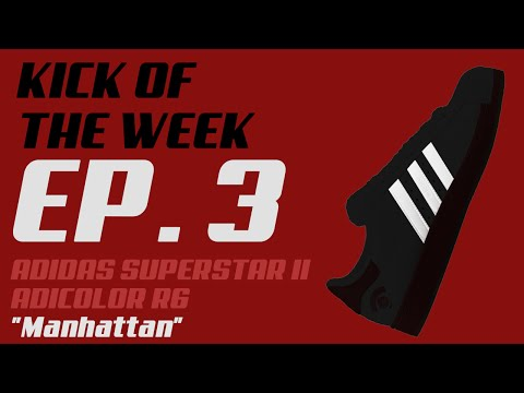 "Episode 3 - Adidas Superstar II Adicolor NYC R6 ""Manhattan"""