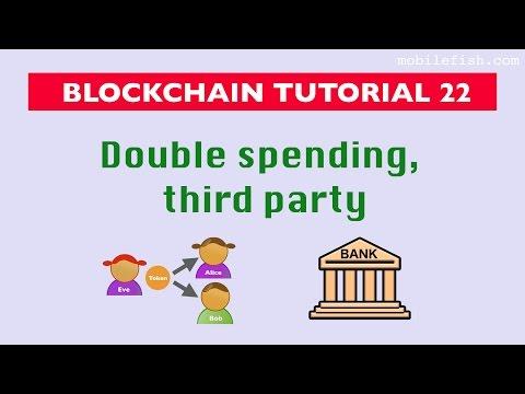 Blockchain tutorial 22: Double spending, third party