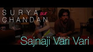 Surya Aur Chandan - Sajnaji Vari Vari Cover (Honeymoon Travels Pvt. Ltd.)