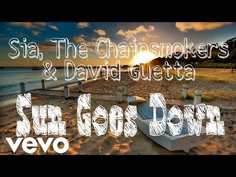 Sia, The Chainsmokers & David Guetta - Sun Goes Down (Lyric/ Lyric Video)