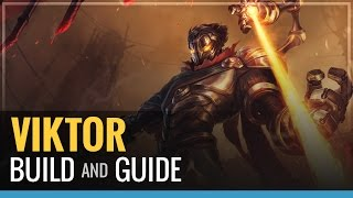 League of Legends -  Viktor Build and Guide