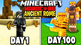 I Survived 100 Days in Ancient Rome.. Here's What Happened..