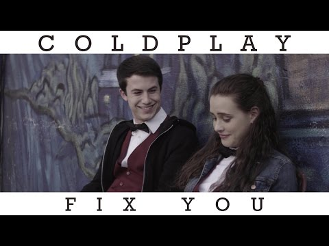 13 Reasons Why: 'Coldplay - Fix You'