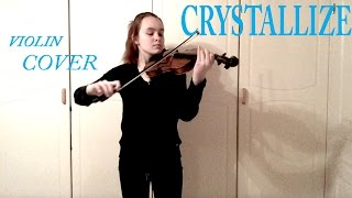 Crystallize - Lindsey Stirling (Emma Dahl, Violin Cover)