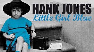Baixar Hank Jones - Little Girl Blue, Jazz Piano Moods