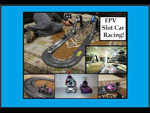 FPV Slot Car Racing turned out to be a lot of fun, even racing myself!