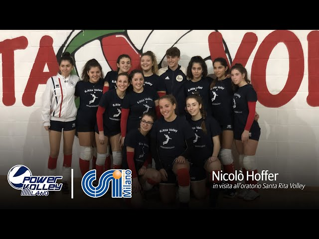 Powervolley e CSI, Hoffer in visita all'oratorio S. Rita Volley