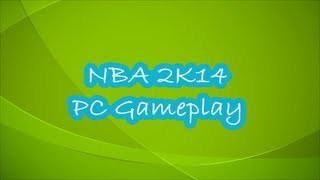 NBA 2K14 PC Gameplay Boston Celtics Vs Los Angeles Lakers