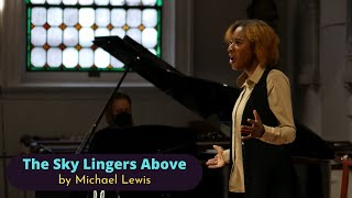 Michael Lewis: The Sky Lingers Above