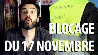 Je Comprends Rien au Blocage du 17 Novembre