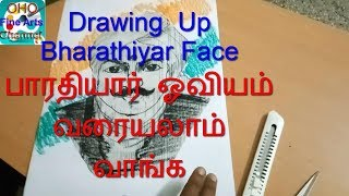 Drawing Up Bharathiyar Face