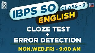 Cloze Test | Error Detection | English | Class 9 | IBPS SO 2018 | 9:00 AM
