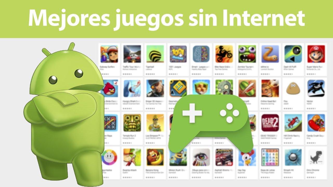 Los Mejores Juegos Para Android Sin Internet Youtube