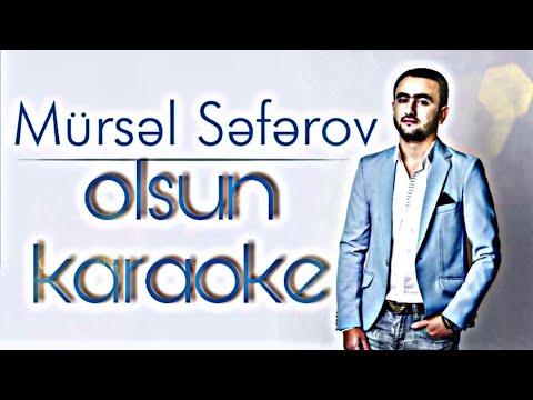 Mursel Seferov - Olsun  Karaoke