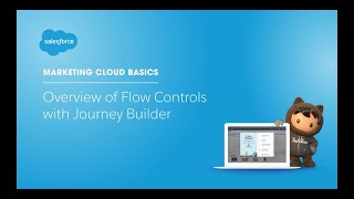 Overview of Flow Controls in Journey Builder