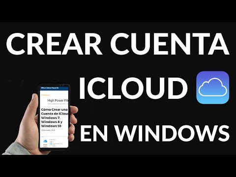 Cómo Crear una Cuenta de iCloud en Windows 7, Windows 8 y Windows 10