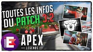 TOUTES LES INFOS DU PATCH 3 2 (EVENT MIRAGE TRAIN ET NÖEL) | Apex Legends News