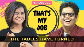 That's My Job 25th Episode | Suhani Shah & @Tanmay Bhat