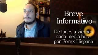 Breve Informativo - Noticias Forex del 23 de Febrero 2017